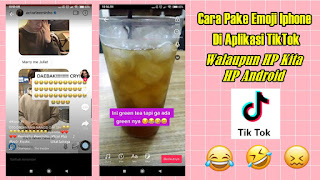 Cara Menggunakan Emoji Iphone Di Video TikTok Android