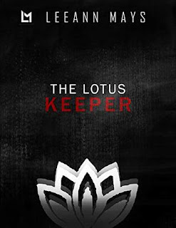The Lotus Keeper by Leeann Mays