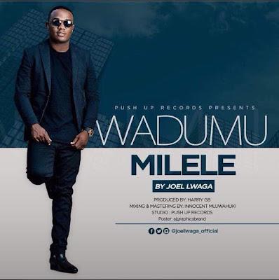 NEW | Joel Lwaga - Wadumu Milele | DOWNLOAD Mp3 AUDIO
