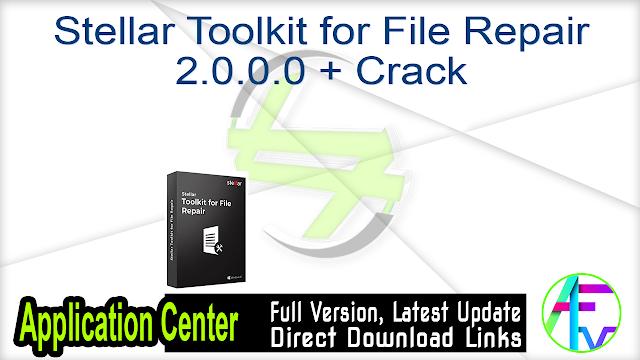 Stellar Toolkit for File Repair 2.0.0.0 + Crack