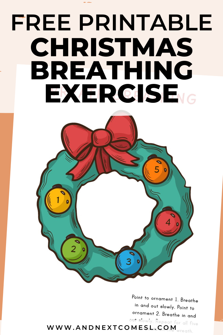 Christmas wreath deep breathing exercise for kids with free printable mindfulness poster