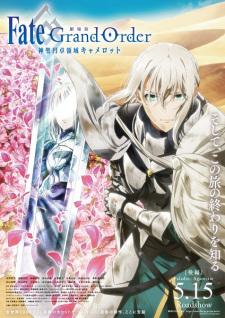 Fate/Grand Order: Shinsei Entaku Ryouiki Camelot 2 - Paladin; Agateram Opening/Ending Mp3 [Complete]