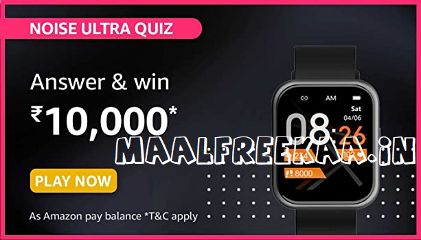 Noise Ultra Quiz Answer & Win