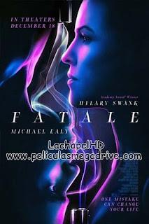 Fatale (2020) HD 1080P Latino-Inglés  [Google Drive] LachapelHD