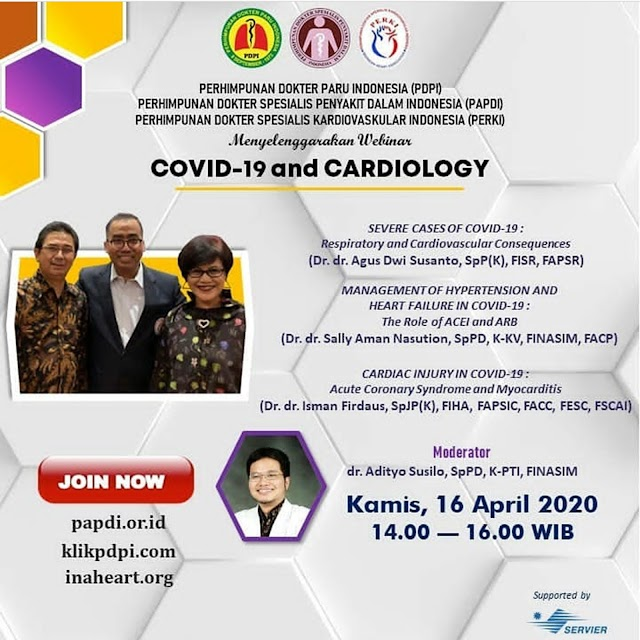 WEBINAR BERSAMA dengan tema COVID-19 and CARDIOLOGY  KAMIS, 16 APRIL 2020 JAM: 14.00 - 16.00 WIB
