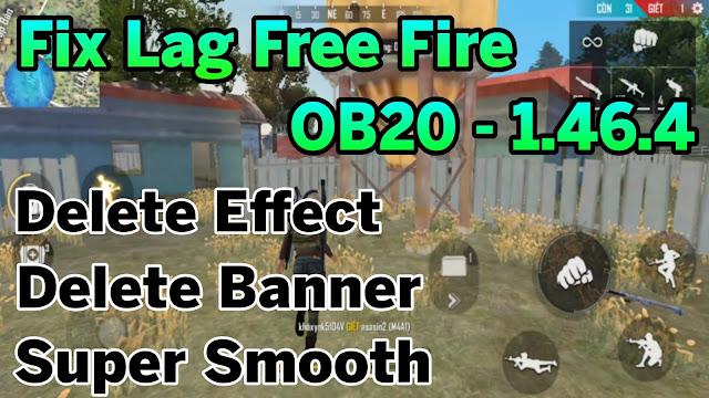 FIX LAG FREE FIRE OB20 - 1.46.4 GIẢM LAG TEAM SIÊU MƯỢT HỖ TRỢ ỔN ĐỊNH FPS COMBAT | HQT LAG FREE FIRE