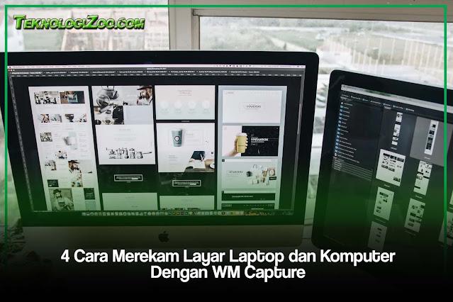 Merekam Layar Komputer dan Laptop dengan WM Capture