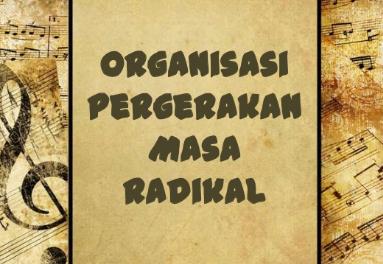 Organisasi Pergerakan Nasional Pada Masa Radikal Terlengkap