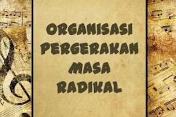 Organisasi Pergerakan Nasional Pada Masa Radikal