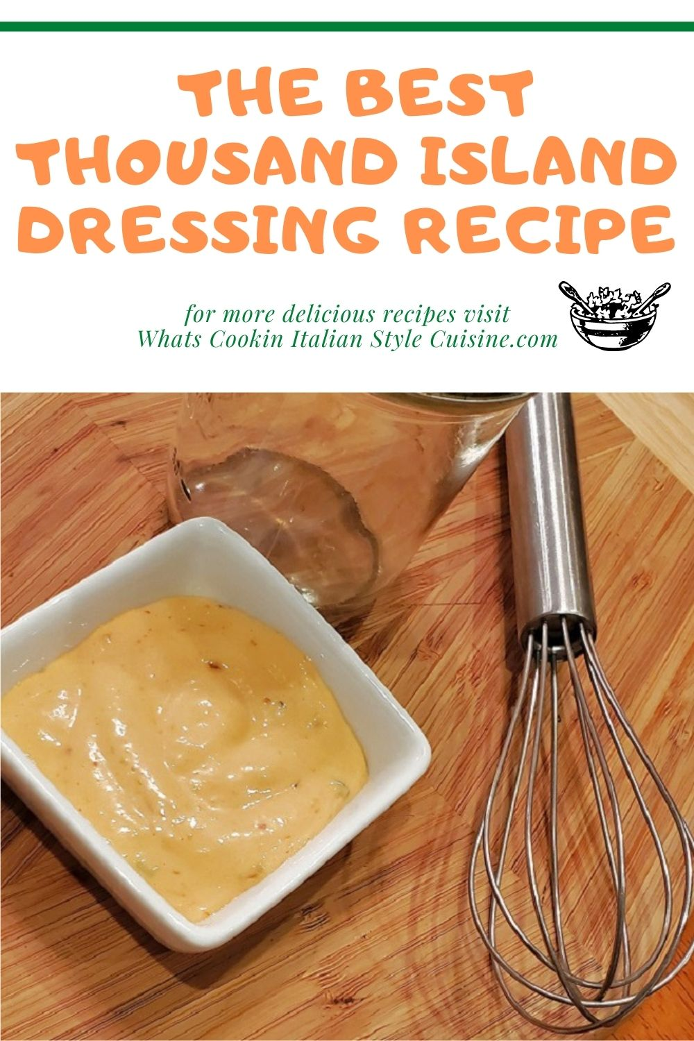 this is homemade Thousand Island Dressing recipe