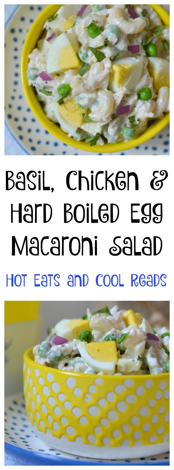 Hot Eats And Cool Reads Basil Chicken And Hard Boiled Egg Macaroni Salad Recipe Plus 7 Other Amazing Chicken Recipes