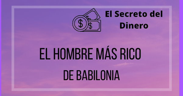 🥇El Hombre Mas Rico De Babilonia [The Richest Man in Babylon]