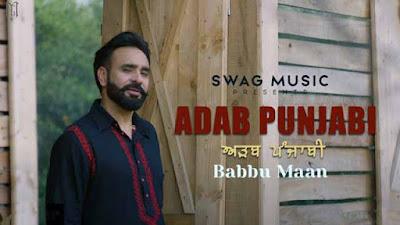 Adab Punjabi Sung By Babbu Maan
