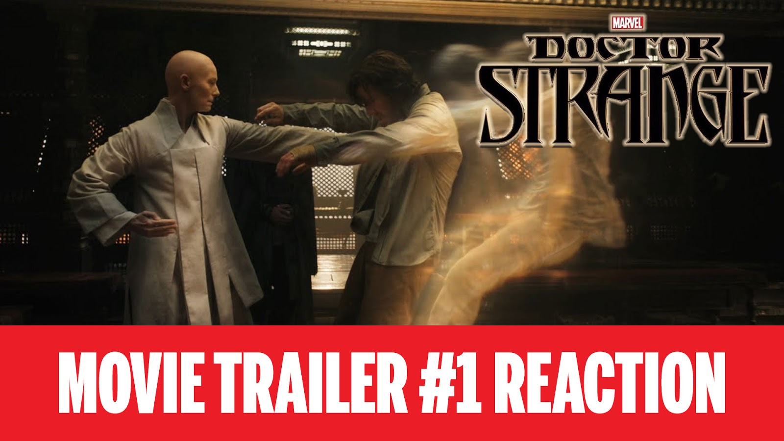 reaction to trailer for Doctor Strange