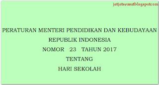 Permendikbud no 23 Tahun 2017 tentang 5 Hari Sekolah http://jetjetsemut.blogspot.com/2017/06/permendikbud-no-23-tahun-2017-tentang-5-hari-sekolah.html