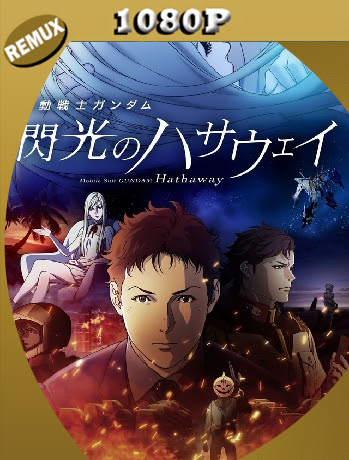 Mobile Suit Gundam: Hathaway (2021) Remux 1080p Latino [GoogleDrive] Ivan092