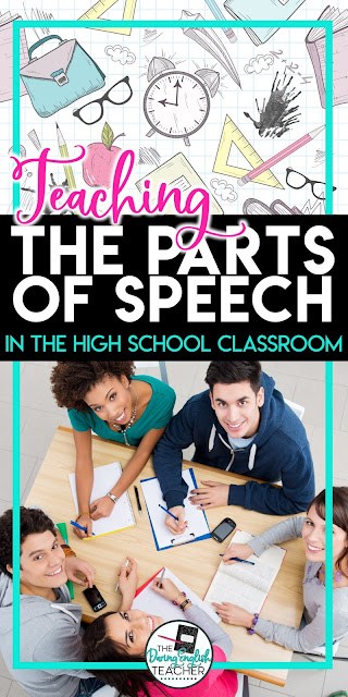Teaching the parts of speech in the high school english classroom