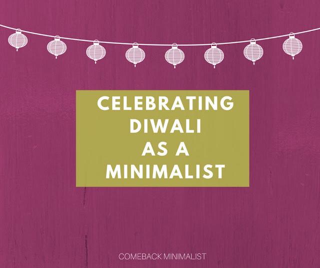 Diwali as a Minimalist