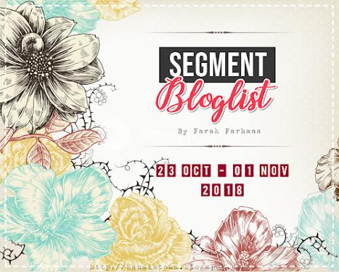 Segment Bloglist by Farah Farhana