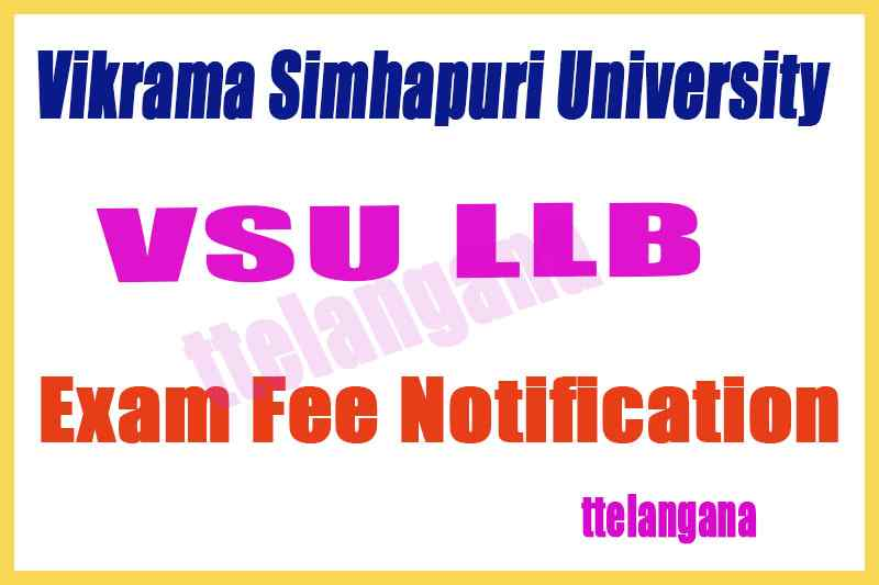 Vikrama Simhapuri University LLB Exam Fee Notification