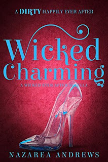 Wicked Charming by Nazarea Andrews