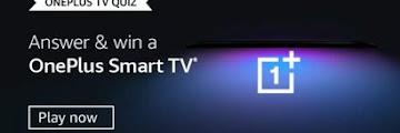 Amazon Oneplus TV Quiz Answers - Win Oneplus Smart TV