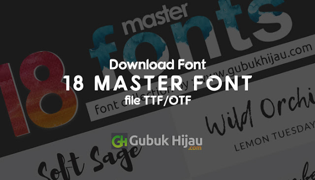 18 Font Master Collection By Gubuk Hijau
