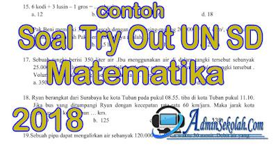 Contoh Soal Try Out Matematika Kelas 6 Latihan USBN tahun 2018