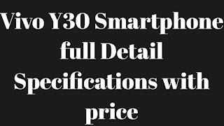 Vivo Y30 Smartphone हुआ लॉंच, चार बॅक कैमरे और 5000Mah की बैटरी मिलेगी