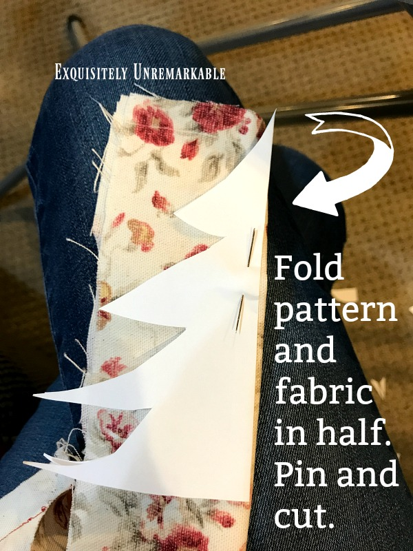 Fabric Tree Instructions to fold pattern and fabric in half, pin and cut
