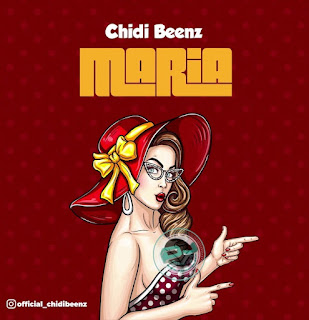 Download Mp3 Audio | Chidi Beenz - Maria