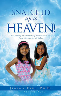 Snatched Up to Heaven - religious, parenting and relationships book promotion by Jemima Paul and Arvind Paul