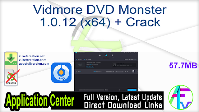 Vidmore DVD Monster 1.0.12 (x64) + Crack