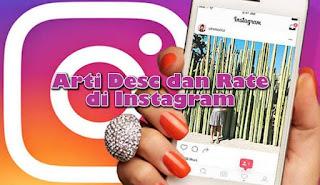 Apa Arti Desc dan Rate di Instagram