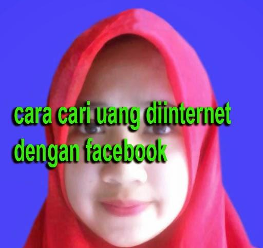 Facebook yakni situs jejaring sosial dengan pertumbuhan penduduk paling dahsyat sepanjan Cara Cari Uang Di Internet Dengan Facebook