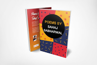 Poems by Sahaj Sabharwal