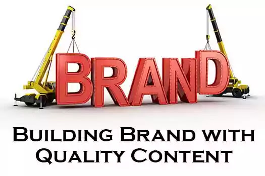 Brand Building With Quality Content