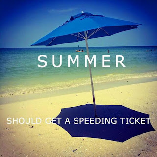 Summer should get a speeding ticket