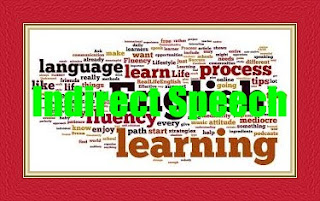 How to understand in a simple way to convert Indirect Speech