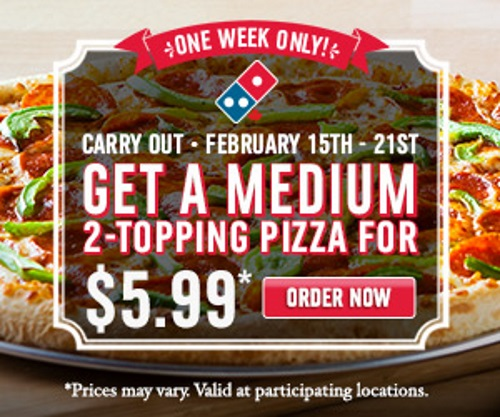 Domino's Medium Pizza 2 Topping Only $5.99