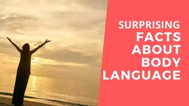 Surprising facts about body language