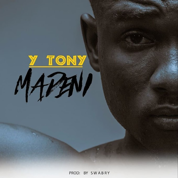AUDIO | Y Tony – Madeni | Download New song