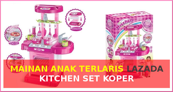 Mainan Anak Kitchen Set Koper Terlaris Di Lazada