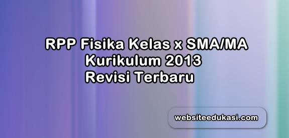 RPP Fisika Kelas 10 SMA Kurikulum 2013 Revisi 2019