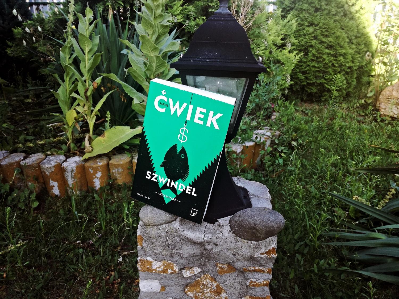 Szwindel, Jakub Ćwiek, recenzja, książka, Wydawnictwo Marginesy, Czytam Pierwszy, kryminał, polskie kryminały