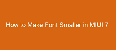 Tutorial Memasang Custom Font Di MIUI 7.1.1