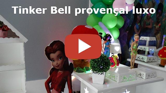 Vídeo decoração Tinker Bell provençal