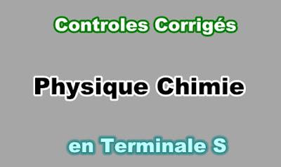 Controles Corrigés Physique Chimie Terminale S en PDF