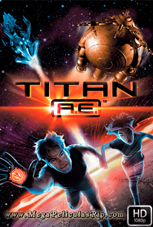 Titan AE 1080p Latino