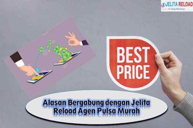 Alasan Bergabung dengan Jelita Reload Agen Pulsa Murah